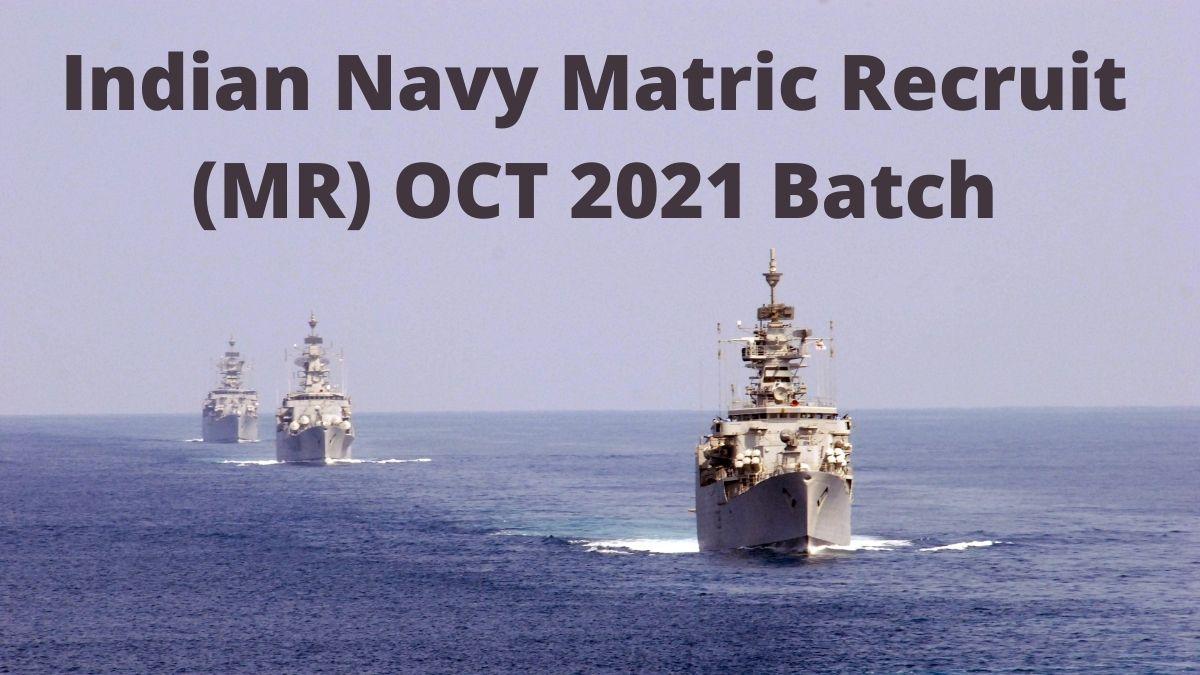 Navy MR OCT 2021 Batch Recruitment
