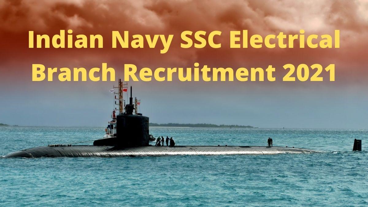 Navy SSC Elecrical Branch Recruitment 2021