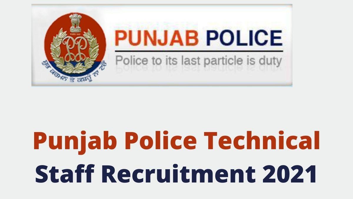 Punjab Police Technical Recruitment 2021