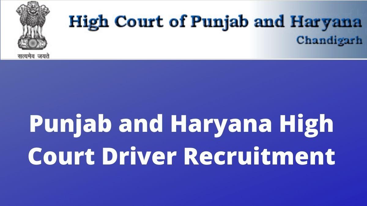 Punjab and Haryana High Court Driver Recruitment