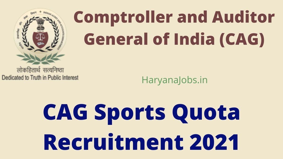 CAG Sports Quota Recruitment 2021