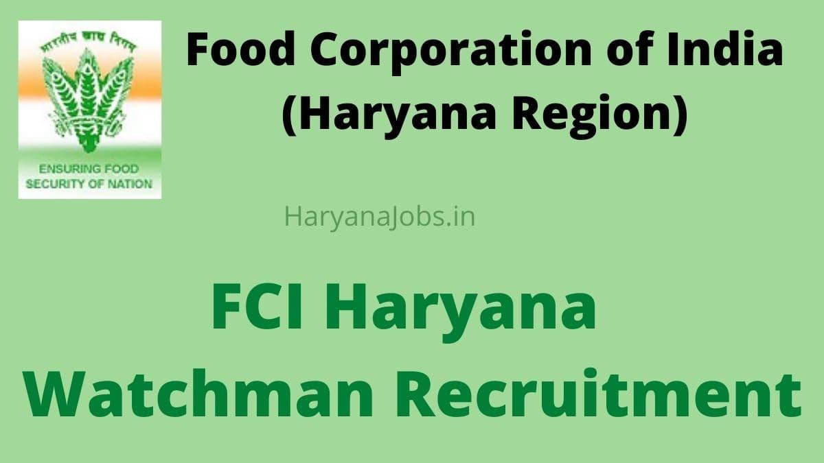 FCI-Haryana-Watchman-Recruitment-2021