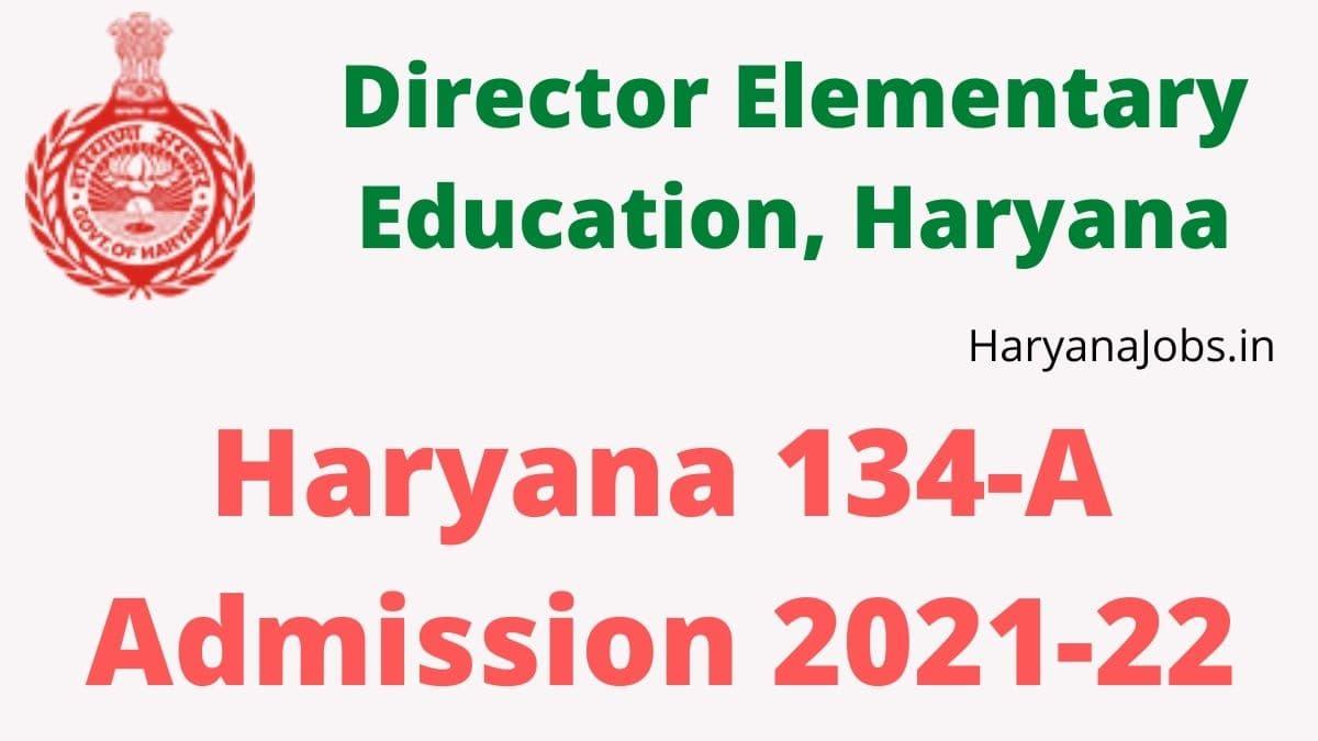 Haryana 134A Admission 2021-22