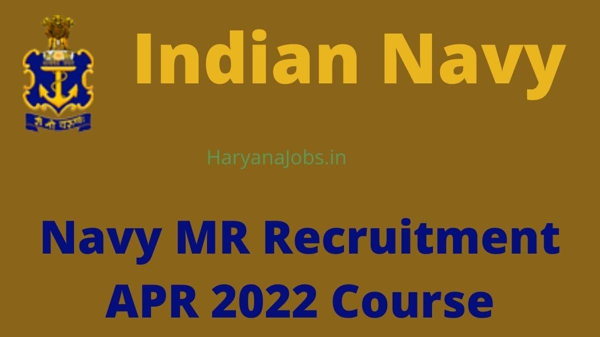Navy MR April 2022 Recruitment