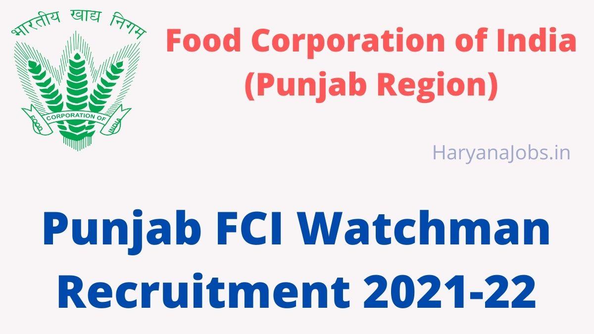 Punjab FCI Watchman Recruitment 2021